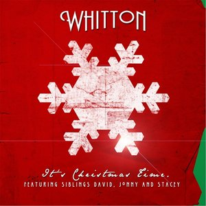 Imagem de 'It's Christmas Time (feat. Stacey Whitton Summers, David Whitton & Jonny Whitton)'
