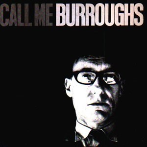 Image for 'Call Me Burroughs'