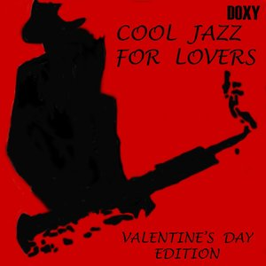 Image for 'Cool Jazz for Lovers (Valentine's Day Edition)'