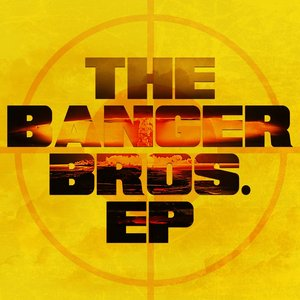 Image for 'The Banger Bros EP'