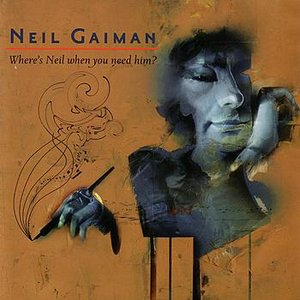 Image for 'Neil Gaiman - Where's Neil When You Need Him?'