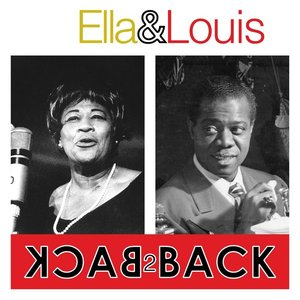 Image for 'Ella & Louis - Back 2 Back ( 2 Great Artist's 100 Essential Tracks)'