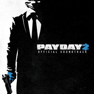 Imagem de 'Payday 2 Official Soundtrack'