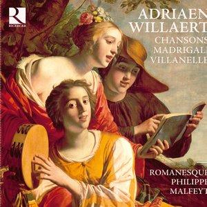 Image for 'Willaert: Chansons, Madrigali & Villanelle'