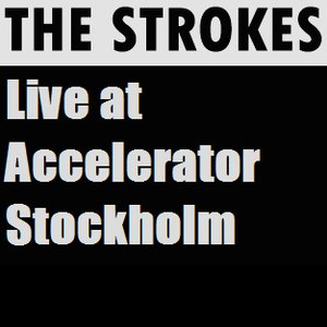 Image for 'Live at Accelerator Stockholm'
