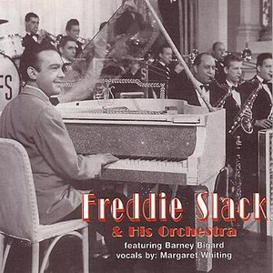 Image for 'Freddie Slack & His Orchestra'