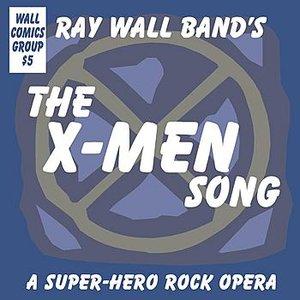 Bild für 'The X-Men Song: A Super-Hero Rock Opera (Radio Edit)'