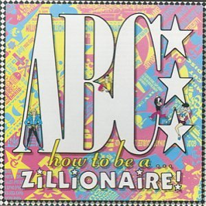 Image for 'How to Be a Zillionaire!'