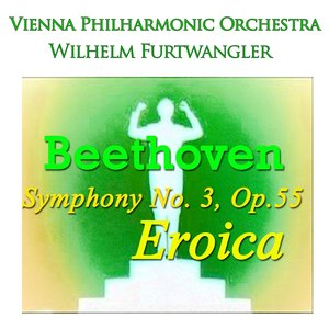 """Image for 'Beethoven: Symphony No. 3, Op.55 """"eroica""""'"""