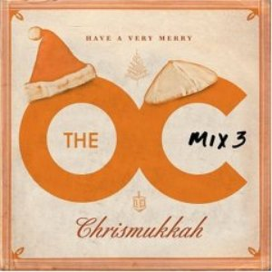Bild för 'The O.C. Mix 3  Have A Very Merry Chrismukkah'