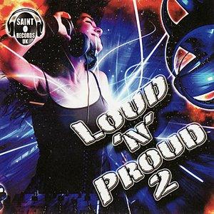 Imagem de 'Loud 'N Proud 2'