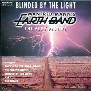 Image for 'Blinded by the Light: The Very Best Of'