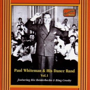 Image for 'WHITEMAN, Paul:  Paul Whiteman and His Dance Band'