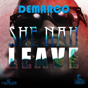 Image for 'She Nah Leave - Raw'