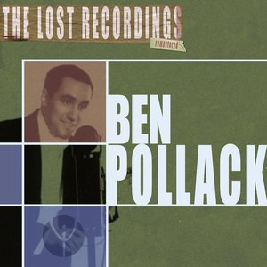 Imagem de 'Ben Pollack the Lost Recordings (Remastered)'
