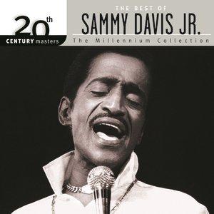 Bild för '20th Century Masters: The Millennium Collection: Best Of Sammy Davis Jr.'