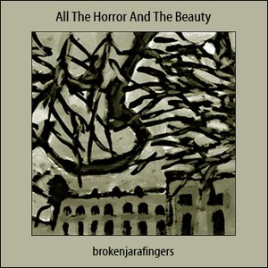 Image for 'All The Horror And The Beauty'