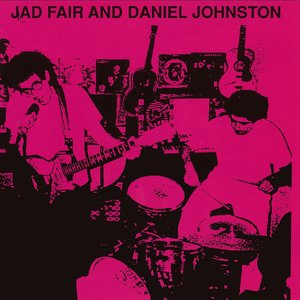 Image for 'Jad Fair and Daniel Johnston'