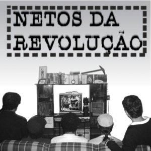 Image for 'Netos da Revolução'