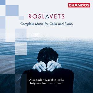 Image for 'Complete Music for Cello and Piano (feat. cello: Alexander Ivashkin, piano: Tatyana Lazareva)'
