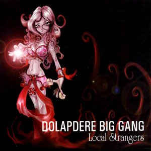 Image for 'Dolapdere Big Gang - Local Strangers'