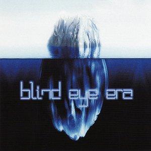Image for 'Blind Eye Era'