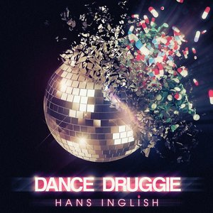 Image for 'Dance Druggie'