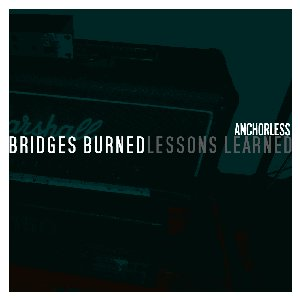 Image for 'Bridges Burned, Lessons Learned'