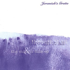 Image for 'Through It All / Million Miles EP (2 Disc Set)'