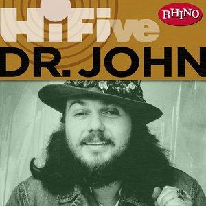 Image for 'Rhino Hi-Five: Dr. John'