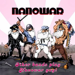 Image for 'Other Bands Play, Nanowar Gay!'