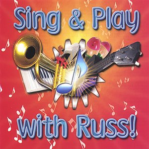 Image for 'Sing And Play With Russ'