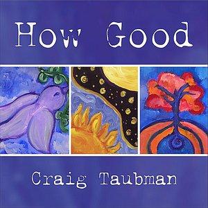 Bild für 'How Good'
