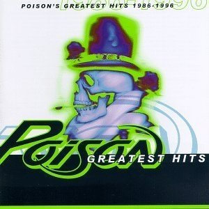 Immagine per 'Poison's Greatest Hits 1986 - 1996'