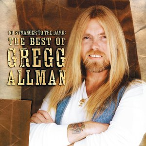 Image for 'No Stranger To The Dark: The Best Of Gregg Allman'