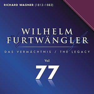 Image for 'Wilhelm Furtwaengler Vol. 77'