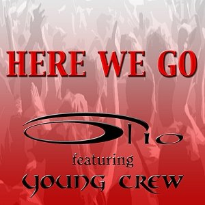 Image for 'Here We Go featuring Young Crew'