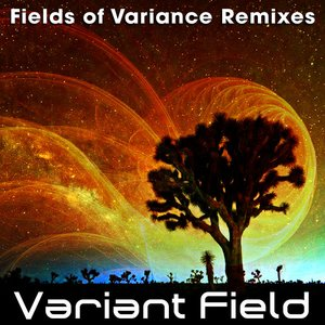 Image for 'Fields of Variance Remixed EP'