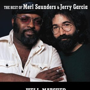 """""""Well Matched: The Best Of Merl Saunders & Jerry Garcia""""的图片"""