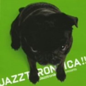 Image for 'Jazztronica (mixed by Jazztronik)'