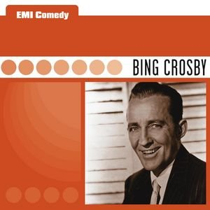 Bild för 'EMI Comedy - Bing Crosby'