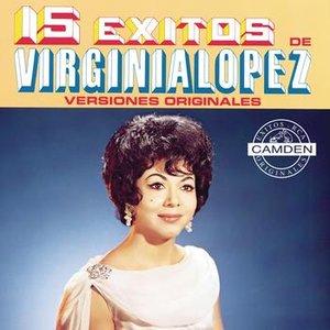 Image for '15 Exitos De Virginia Lopez Versiones Originales'