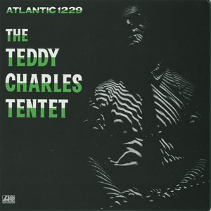 Image for 'Teddy Charles Tentet'