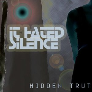 Image for 'It Hated Silence'