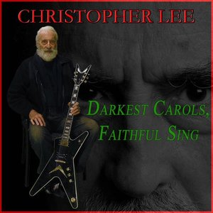 Image for 'Darkest Carols, Faithful Sing'