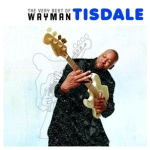 Image for 'The Very Best of Wayman Tisdale'