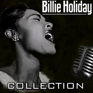 Image for 'Billie Holiday Collection'