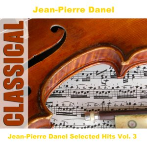 Image for 'Jean-Pierre Danel Selected Hits Vol. 3'
