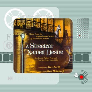 Bild für 'A Streetcar Named Desire (Original Motion Picture Soundtrack)'
