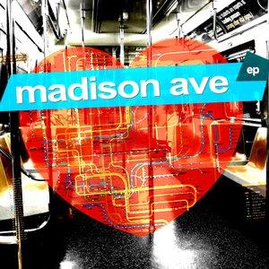 Immagine per 'Madison Avenue EP'